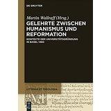 Gelehrte zwischen Humanismus und Reformation - Wallraff